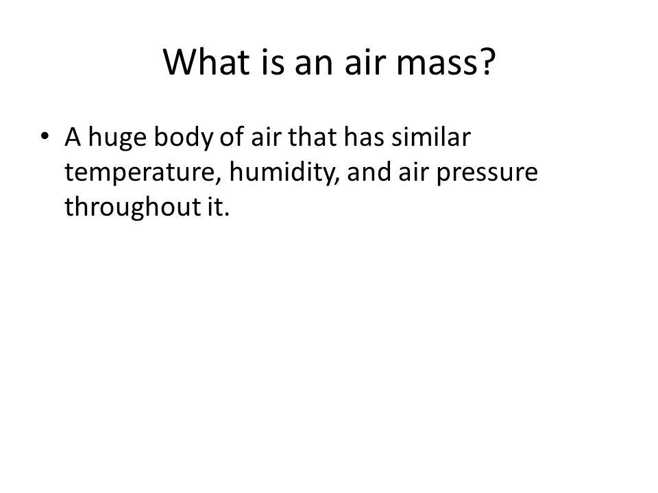 What is an air mass.