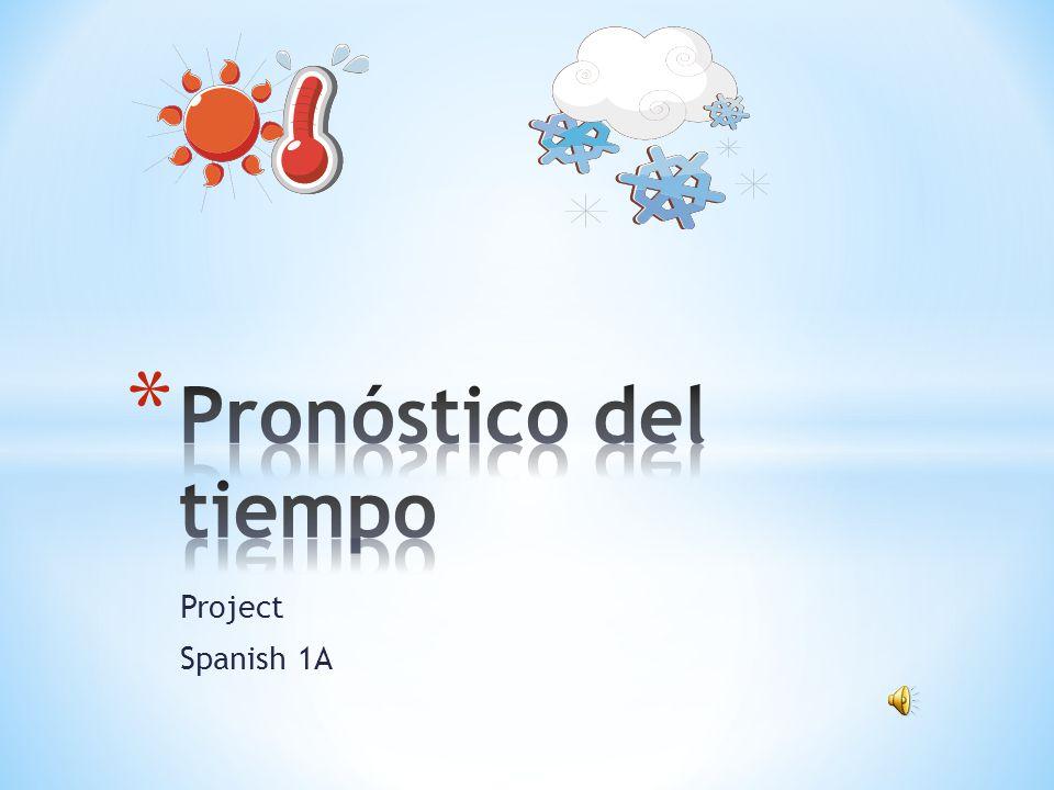 Pronóstico del tiempo Project Spanish 1A