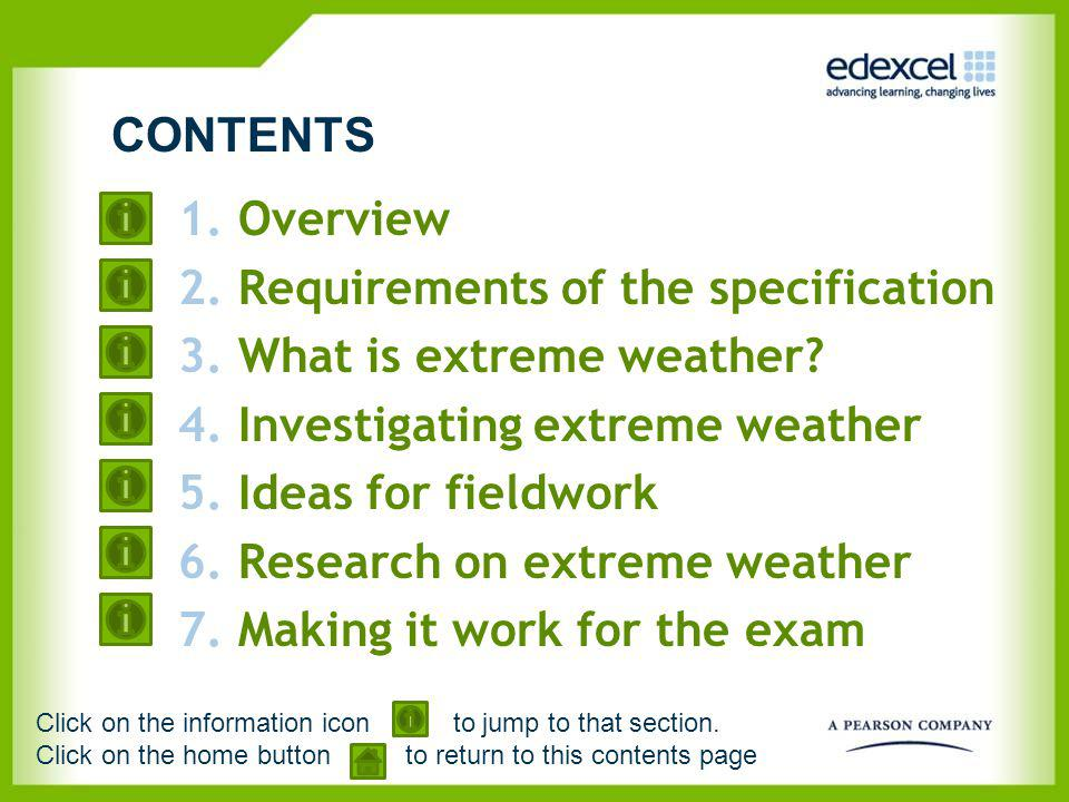 Requirements of the specification What is extreme weather