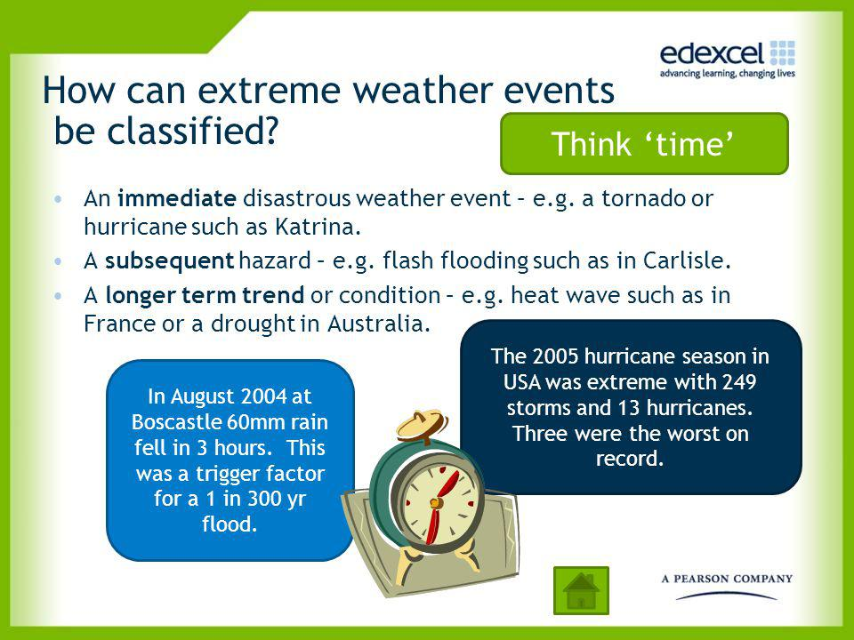 How can extreme weather events be classified