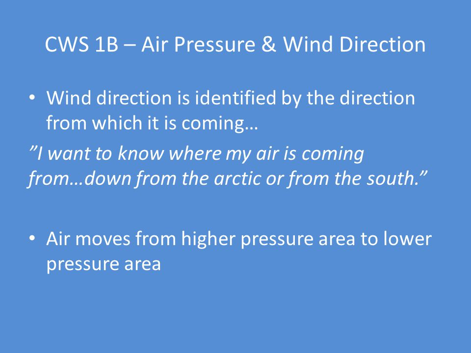 CWS 1B – Air Pressure & Wind Direction