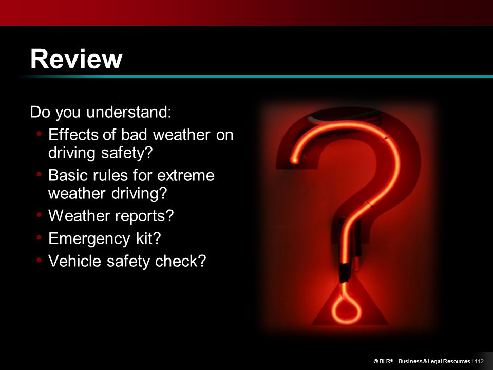 Review Do you understand: Effects of bad weather on driving safety