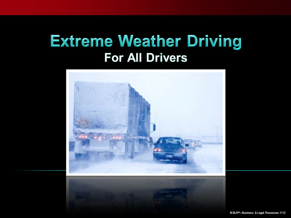 Extreme Weather Driving For All Drivers