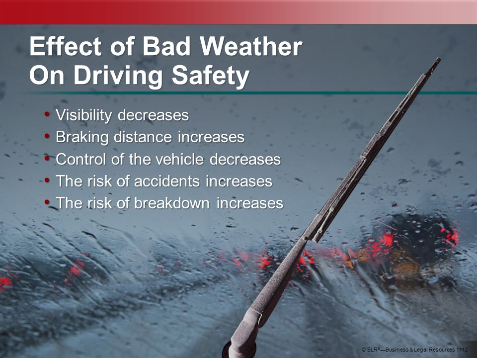 Effect of Bad Weather On Driving Safety