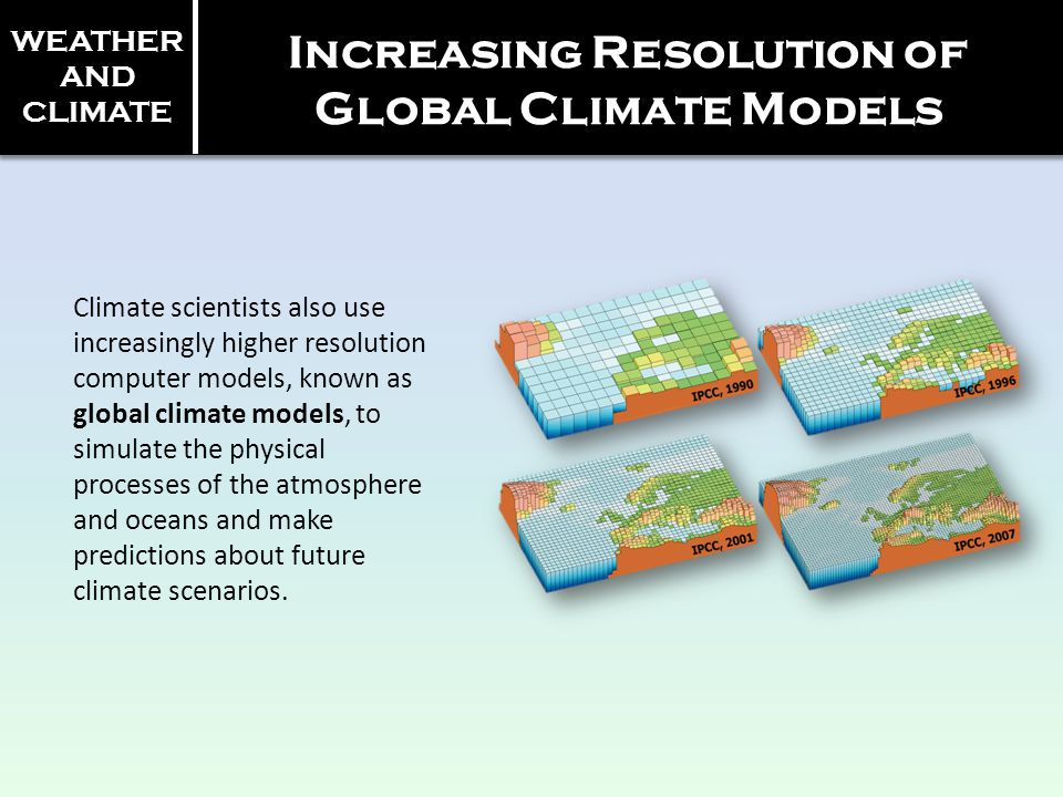 Increasing Resolution of Global Climate Models