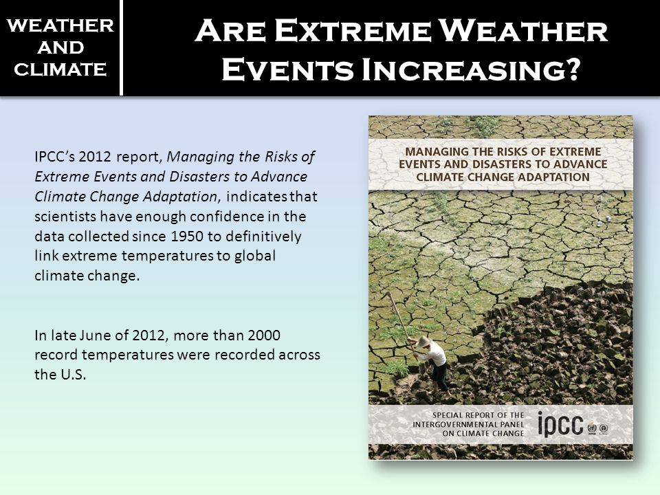 Are Extreme Weather Events Increasing