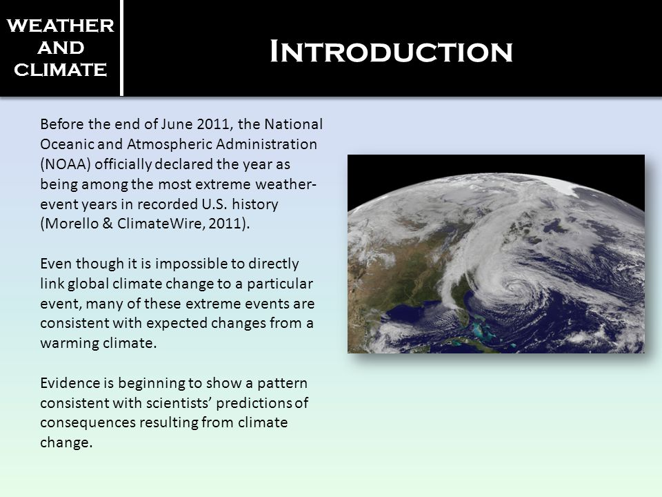 Introduction WEATHER AND CLIMATE
