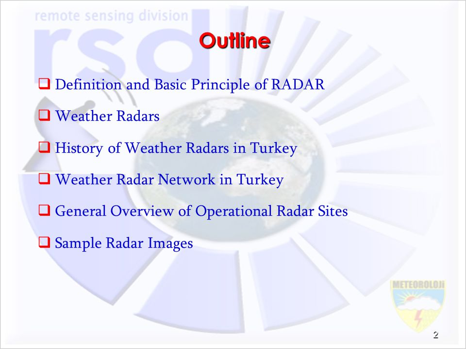 Outline Definition and Basic Principle of RADAR Weather Radars