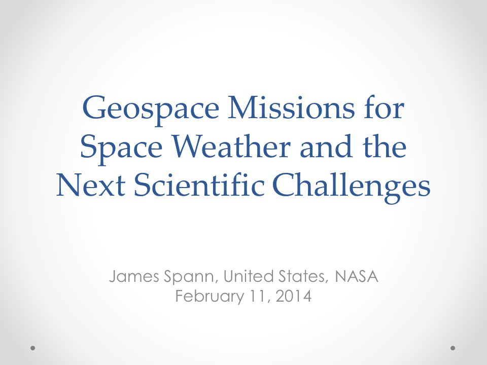 Geospace Missions for Space Weather and the Next Scientific Challenges
