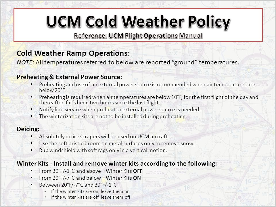 UCM Cold Weather Policy Reference: UCM Flight Operations Manual