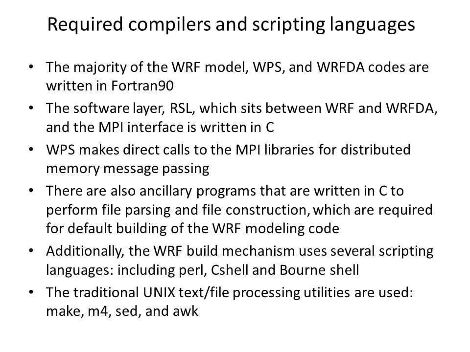 Required compilers and scripting languages