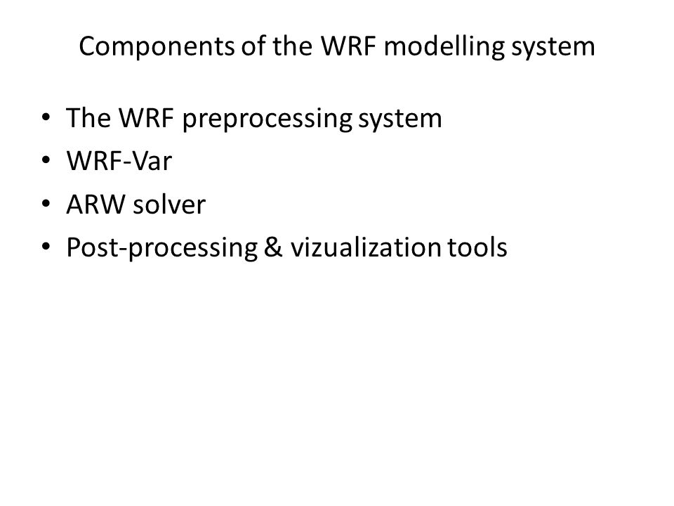 Components of the WRF modelling system