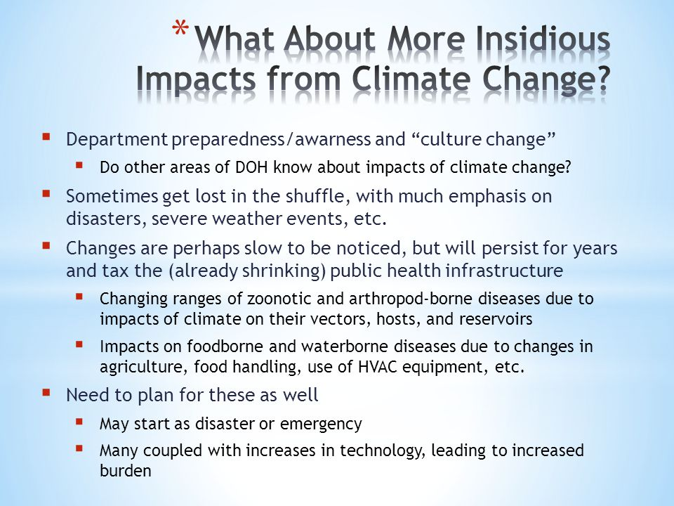 What About More Insidious Impacts from Climate Change