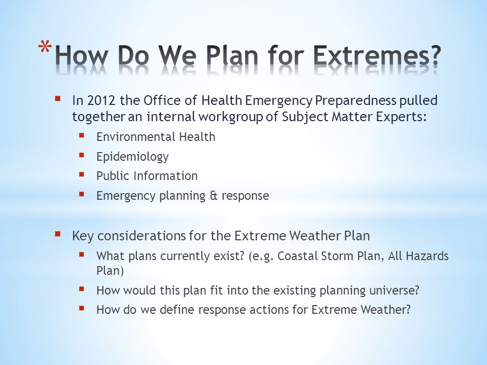 How Do We Plan for Extremes