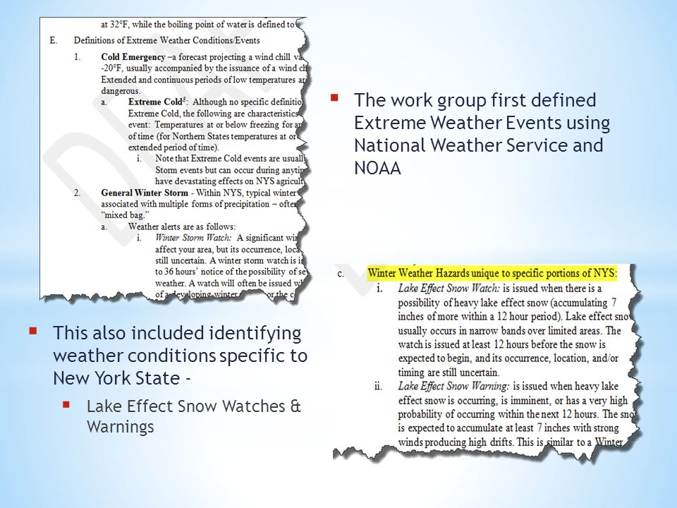 The work group first defined Extreme Weather Events using National Weather Service and NOAA