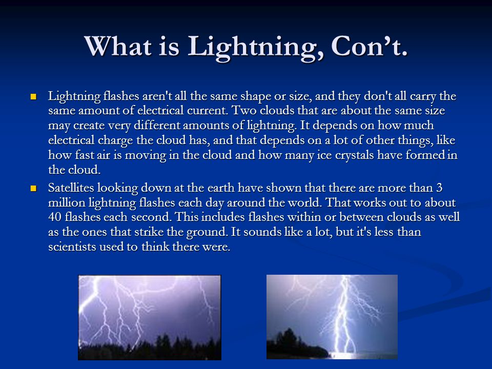 What is Lightning, Con't.