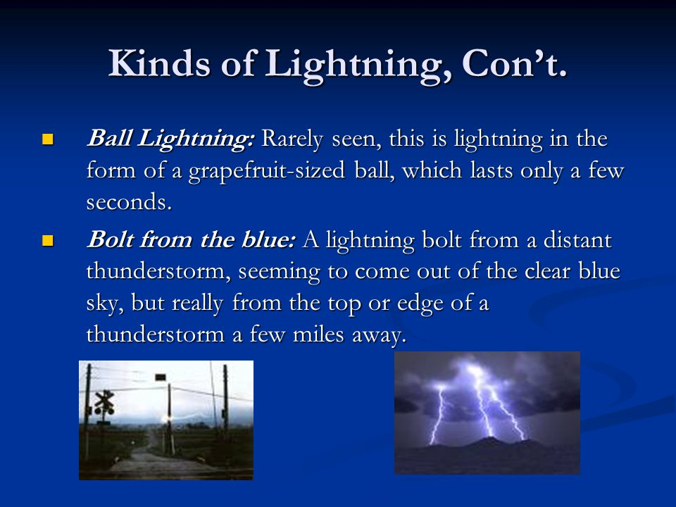 Kinds of Lightning, Con't.