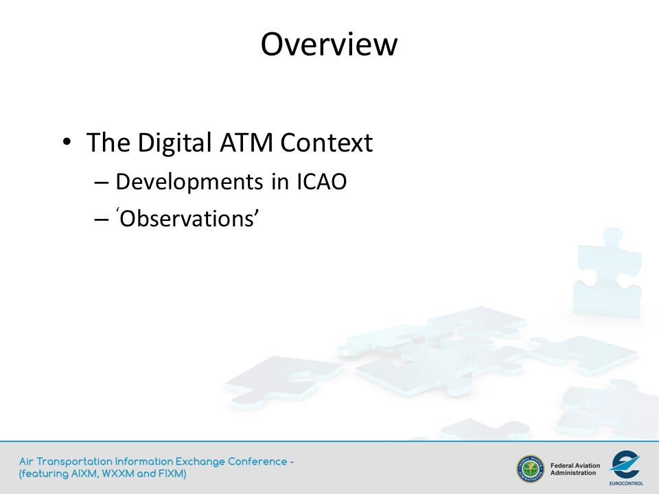 Overview The Digital ATM Context Developments in ICAO 'Observations'