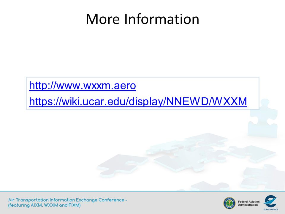 More Information http://www.wxxm.aero
