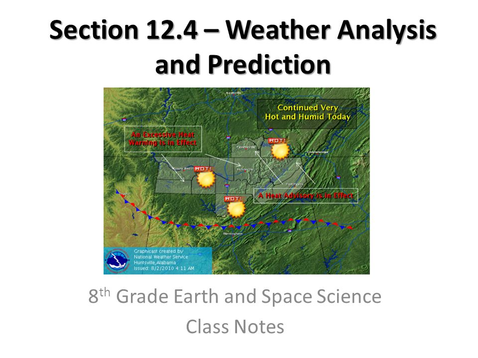 Section 12.4 – Weather Analysis and Prediction