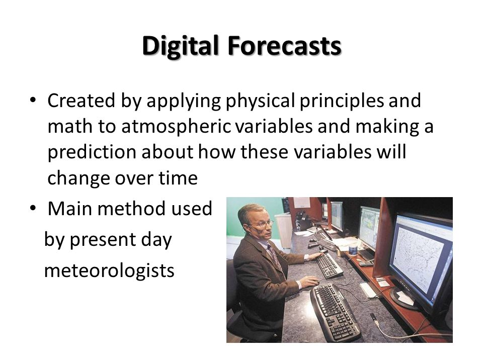 Digital Forecasts