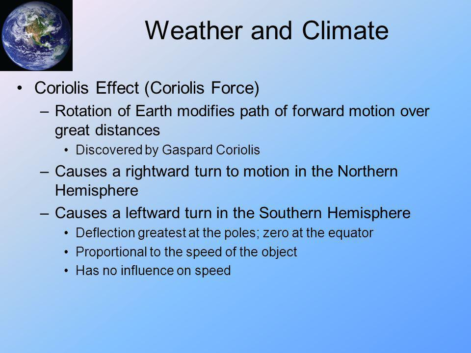 Weather and Climate Coriolis Effect (Coriolis Force)