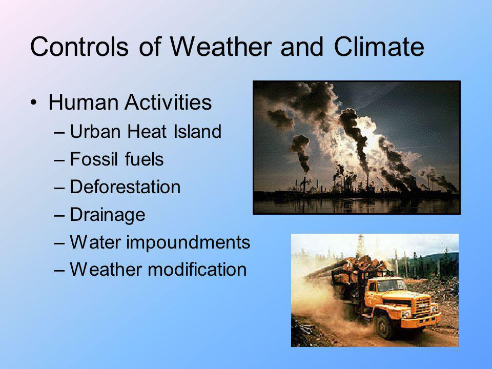 Controls of Weather and Climate