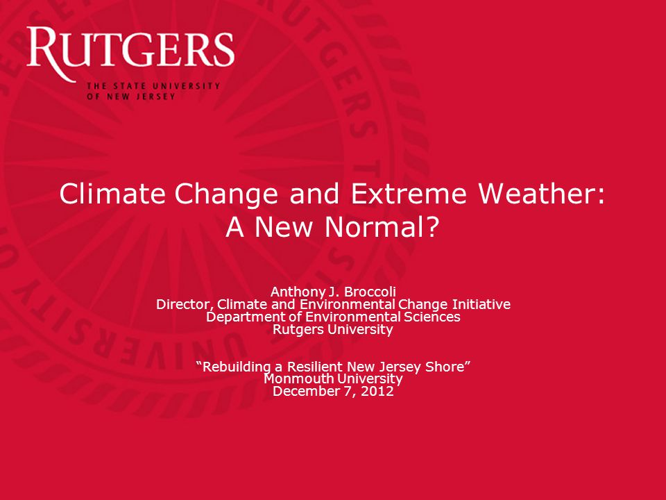 Climate Change and Extreme Weather: A New Normal