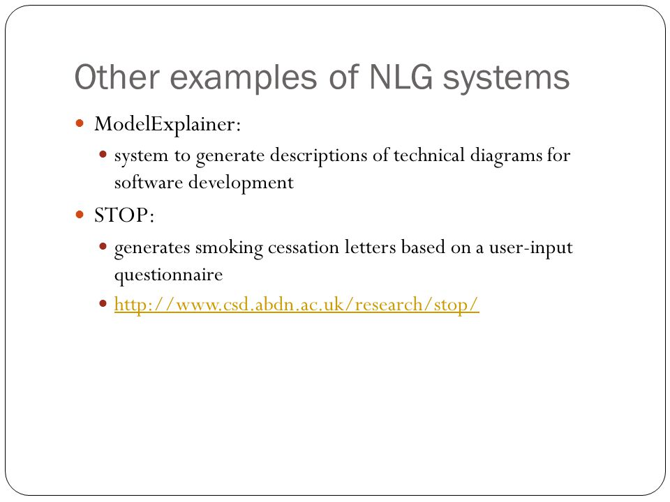 Other examples of NLG systems