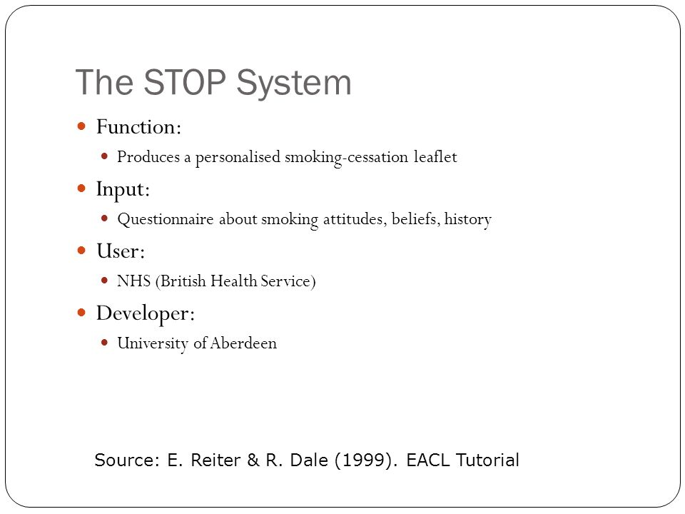 The STOP System Function: Input: User: Developer: