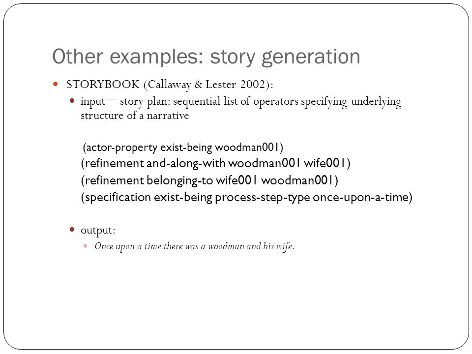 Other examples: story generation