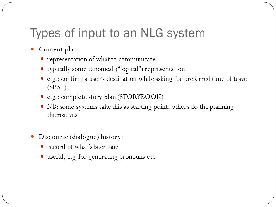 Types of input to an NLG system