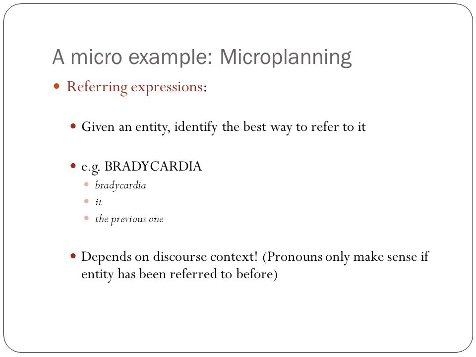 A micro example: Microplanning