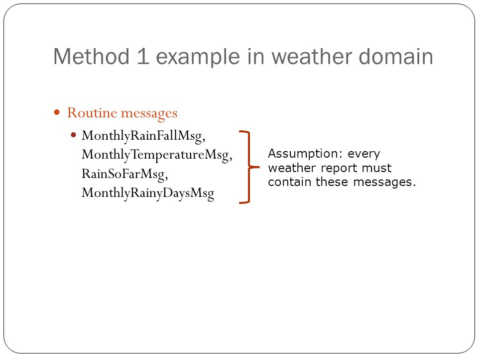 Method 1 example in weather domain