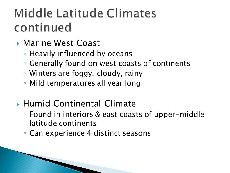 Middle Latitude Climates continued
