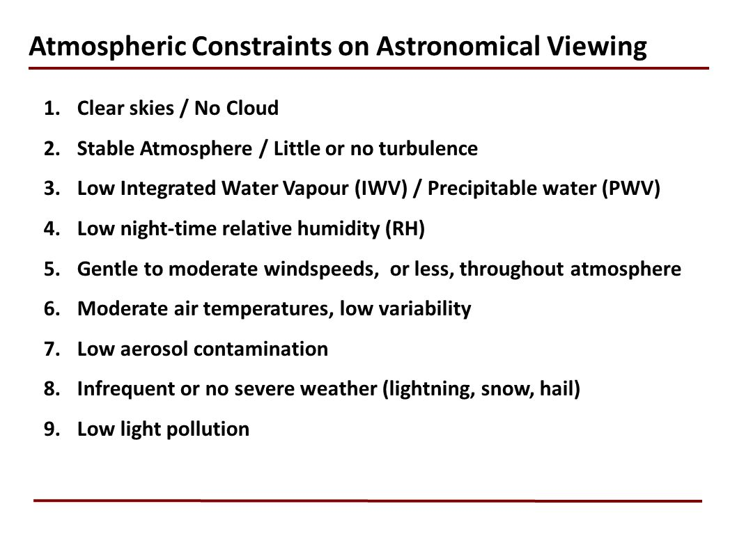 Atmospheric Constraints on Astronomical Viewing
