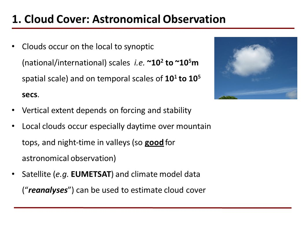 1. Cloud Cover: Astronomical Observation