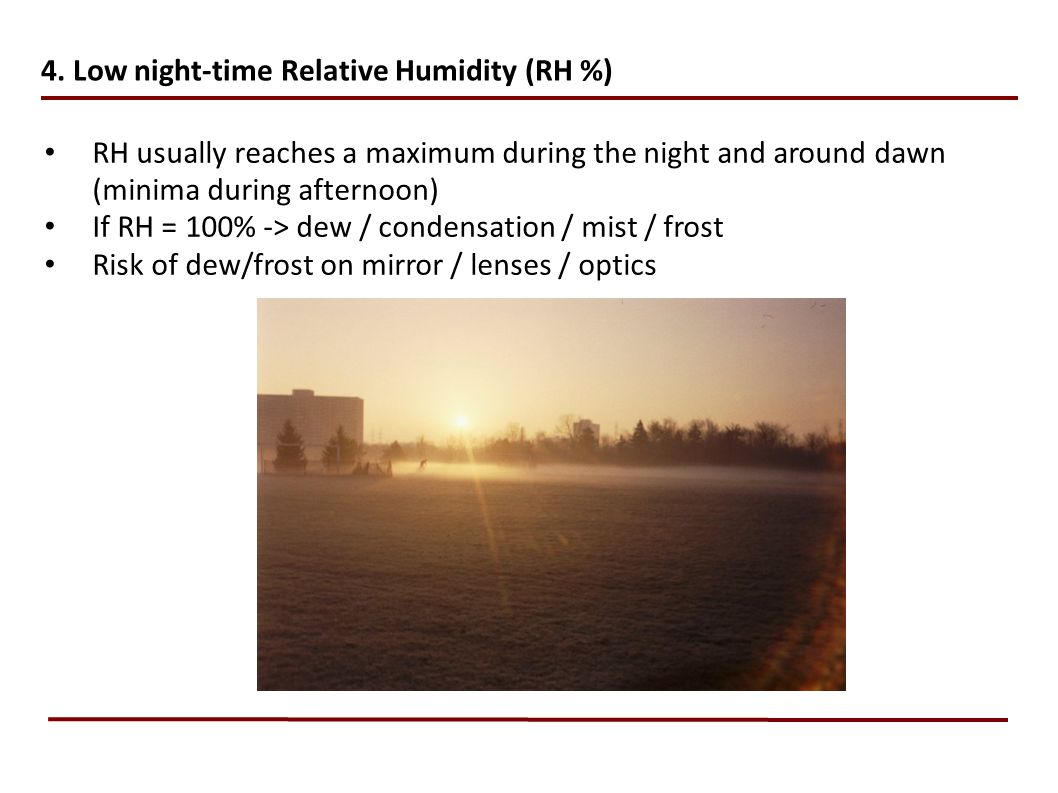 4. Low night-time Relative Humidity (RH %)