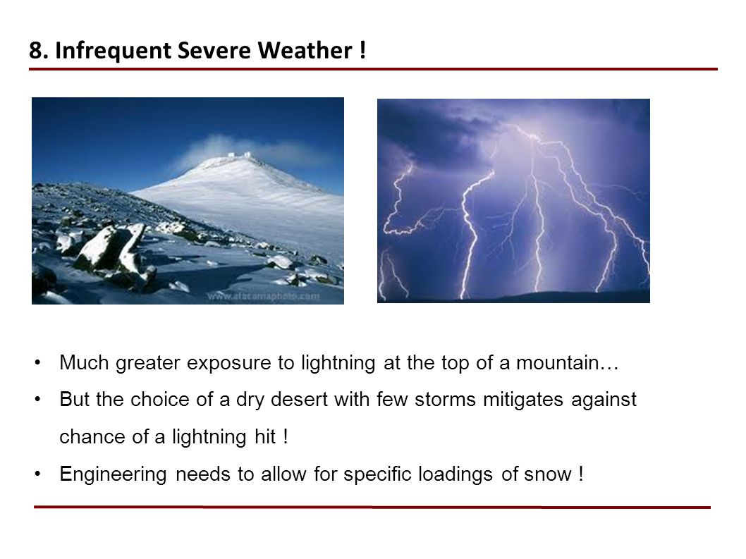 8. Infrequent Severe Weather !