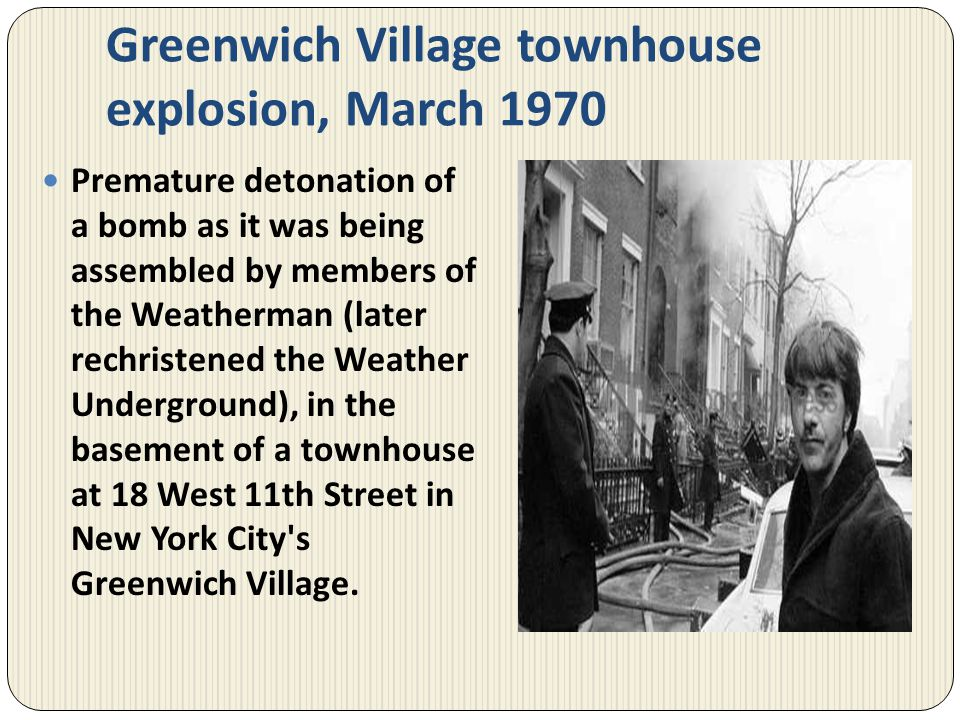 Greenwich Village townhouse explosion, March 1970