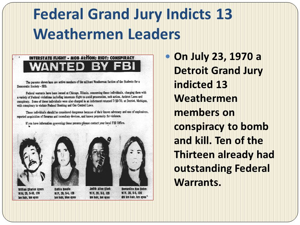 Federal Grand Jury Indicts 13 Weathermen Leaders