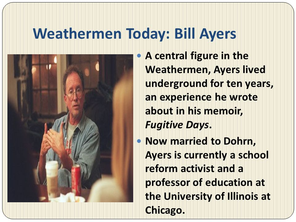 Weathermen Today: Bill Ayers