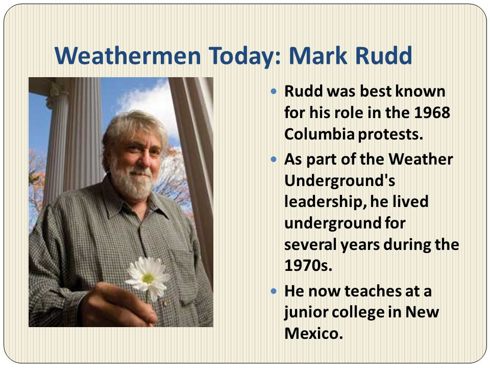 Weathermen Today: Mark Rudd