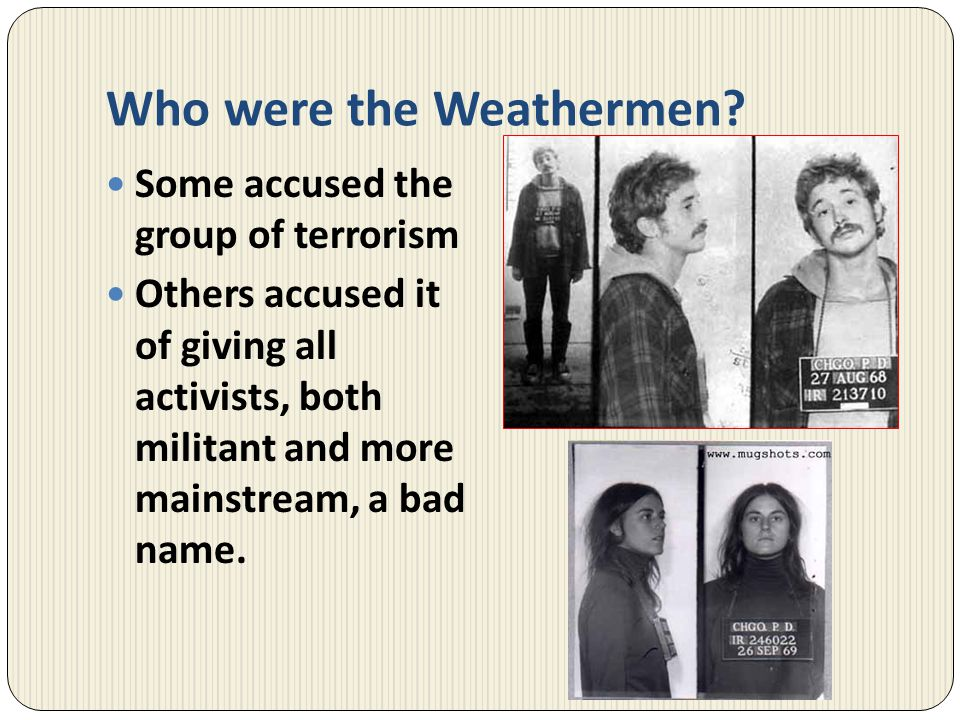 Who were the Weathermen