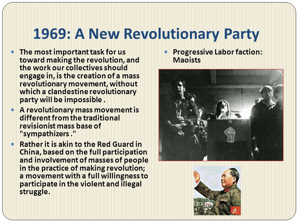 1969: A New Revolutionary Party