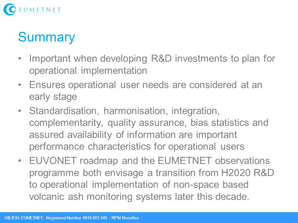 Summary Important when developing R&D investments to plan for operational implementation.