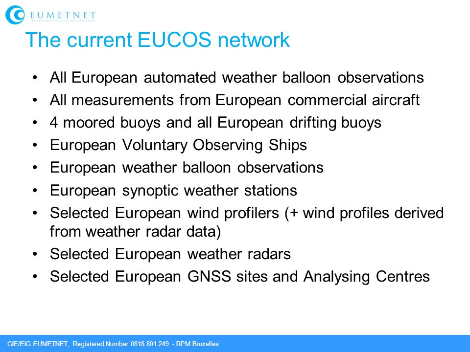 The current EUCOS network