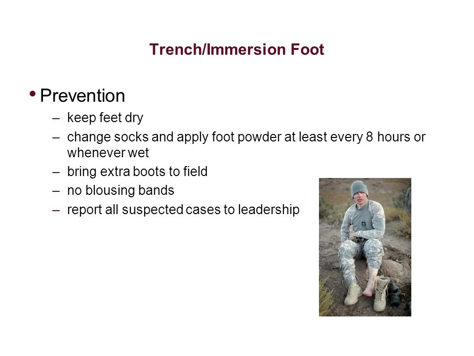 Trench/Immersion Foot