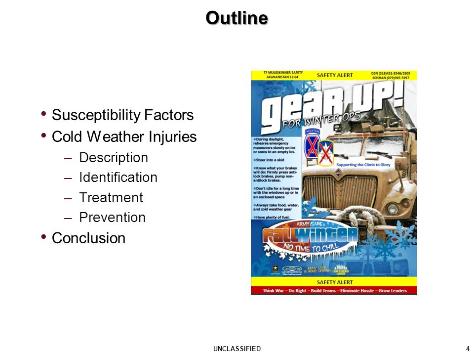 Outline Susceptibility Factors Cold Weather Injuries Conclusion