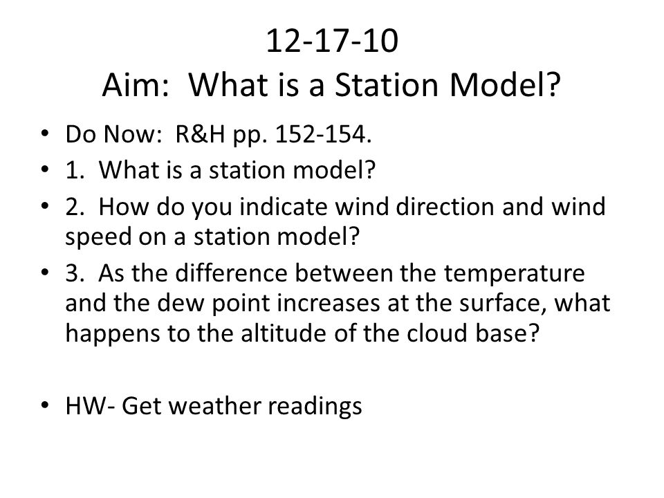 12-17-10 Aim: What is a Station Model